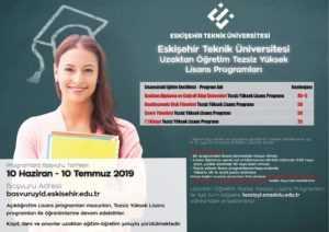 2019 Eskişehir Teknik Üniversitesi Uzaktan Eğitim Yüksek Lisans Başvuruları