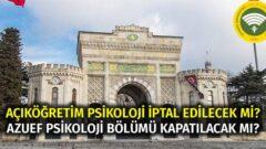 Cumhurbaşkanı İstanbul AOF Psikoloji Bölümü İçin Kapatılması Yönünde Görüş Bildirdi