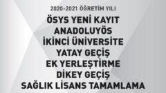 2020 – 2021 İkinci Üniversite, DGS, Yatay Geçiş, Ek Yerleştirme Online Kayıt Kılavuzu