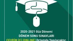2020-2021 Güz Dönemi Final Sınavları Online Yapılacak
