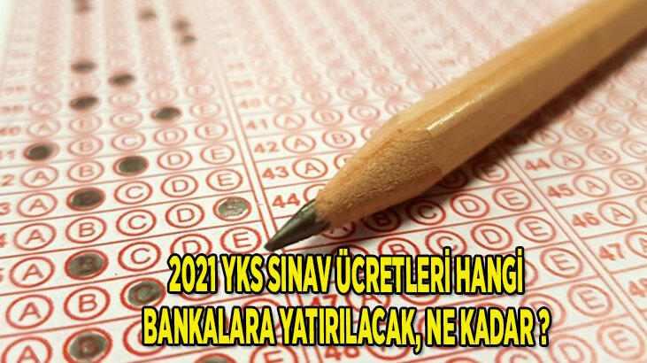 2021 YKS Ücretleri