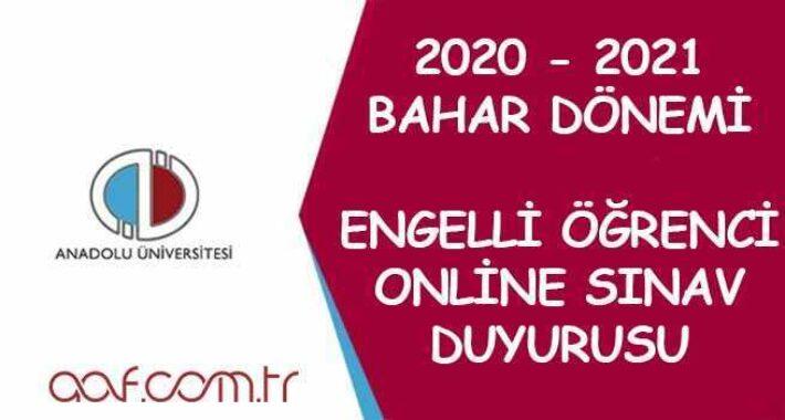 Engelli Öğrenciler İçin 2021 Bahar Dönemi Online Sınav Duyurusu