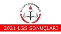 2021 LGS Sonuçları Açıklandı