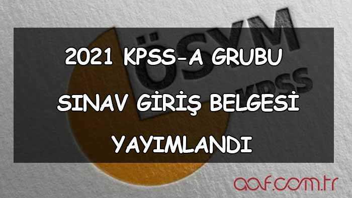 2021 KPSS Sınav Giriş Belgeleri