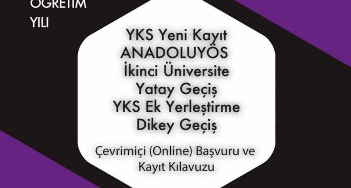 2021 – 2022 Aof Online Kayıt Kılavuzu (YKS, İkinci Üniversite, DGS, Yatay Geçiş, Ek Yerleştirme)