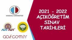 2021 – 2022 Aof Sınav Tarihleri